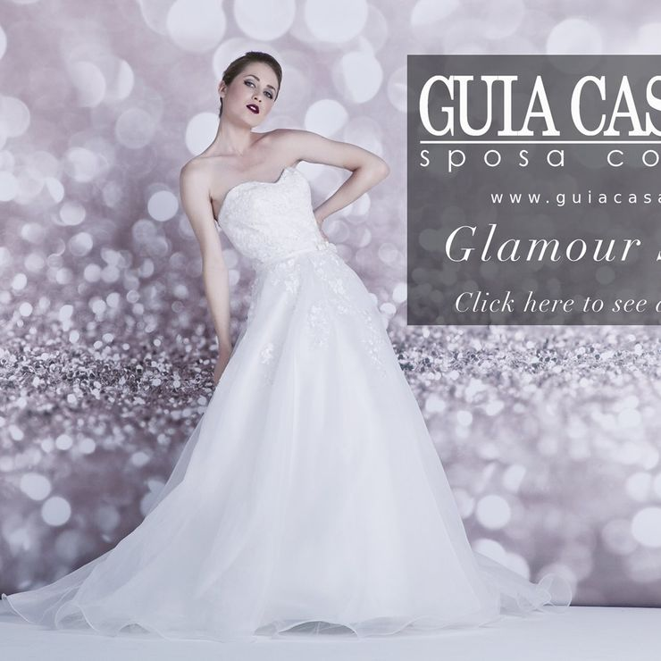Glamour Bride Collection - www.guiacasadio.it